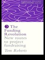 The Funding Revolution (Managing Colleges Effectively Series, nr. 3)