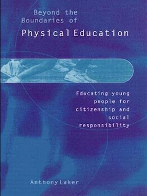 Beyond the Boundaries of Physical Education