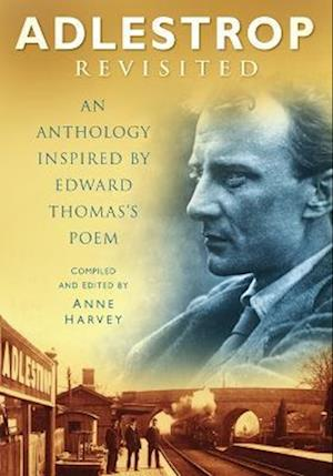 Harvey, A: Adlestrop Revisited