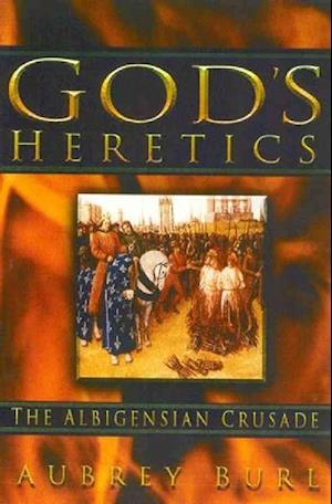 God's Heretics