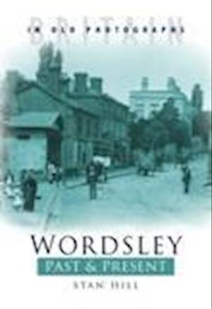 Wordsley Past & Present