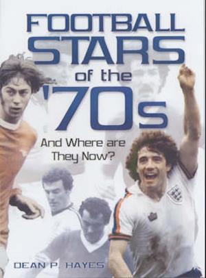 Football Stars of the 70s