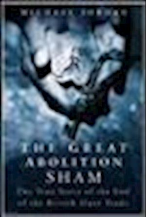 The Great Abolition Sham