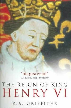 The Reign of King Henry VI