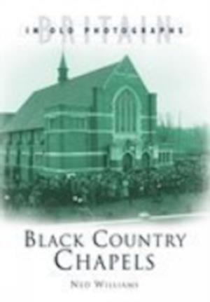 Williams, G: Black Country Chapels