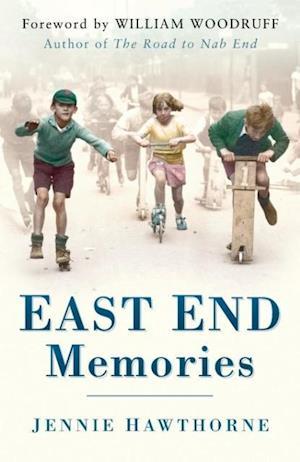 Hawthorne, J: East End Memories