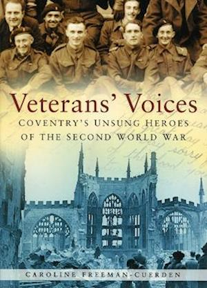 Freeman-Cuerden, C:  Veterans' Voices