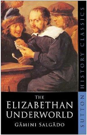 The Elizabethan Underworld