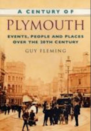 Fleming, G: A Century of Plymouth