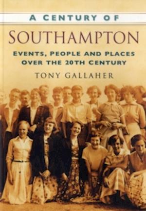 A Century of Southampton