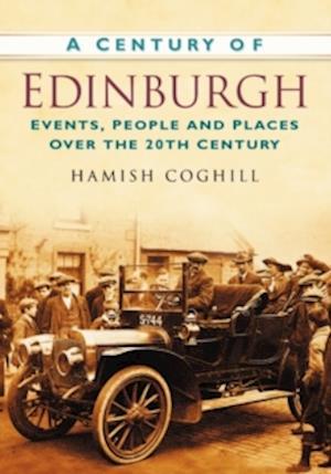 Coghill, H: A Century of Edinburgh