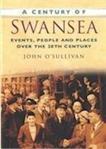 A Century of Swansea af John O'Sullivan