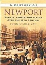 A Century of Newport af John O'Sullivan