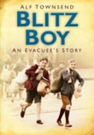 Townsend, A: Blitz Boy