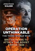 Operation Unthinkable af Jonathan Walker
