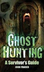 Ghost Hunting af John Fraser