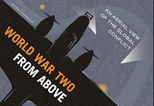 Bog, hardback World War Two from Above af Jeremy Harwood