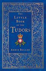Little Book of the Tudors (Little Book)