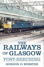 Railways of Glasgow af Gordon D. Webster