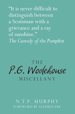 The P.G. Wodehouse Miscellany