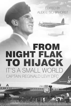 From Night Flak to Hijack