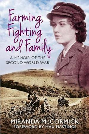 Farming, Fighting and Family