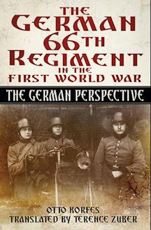 The German 66th Regiment in the First World War