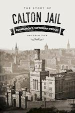 The Story of Calton Jail af Malcolm Fife