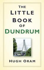 Little Book of Dundrum af Hugh Oram