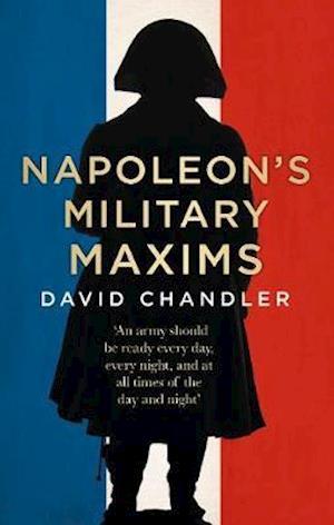 Napoleon's Military Maxims