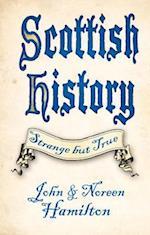 Scottish History: Strange but True af John Hamilton