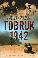 Tobruk 1942 af David Mitchelhill-Green