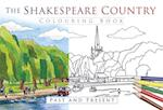 The Shakespeare Country Colouring Book: Past & Present