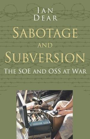 Sabotage and Subversion Classic Histories Series