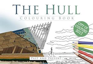 The Hull Colouring Book: Past & Present