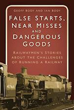 False Starts, Near Misses and Dangerous Goods