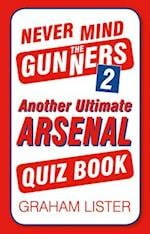 Never Mind the Gunners 2