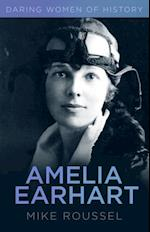 Daring Women of History: Amelia Earhart