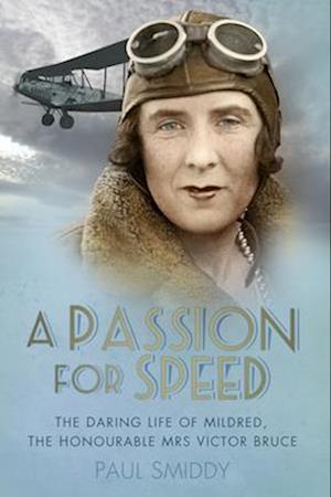 Bog, paperback A Passion for Speed af Paul Smiddy