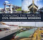 Voyaging the World's Civil Engineering Wonders