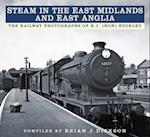 Steam in the East Midlands and East Anglia
