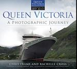 Queen Victoria: A Photographic Journey (new edition)