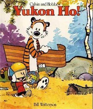 Bog, paperback Yukon Ho! af Bill Watterson