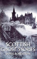 Scottish Ghost Stories af James Robertson