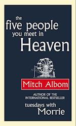The Five People You Meet in Heaven af Mitch Albom