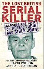 The Lost British Serial Killer af David Wilson, Paul Harrison