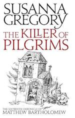 The Killer of Pilgrims af Susanna Gregory