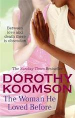 The Woman He Loved Before af Dorothy Koomson