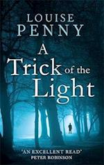 A Trick Of The Light af Louise Penny