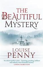 The Beautiful Mystery af Louise Penny